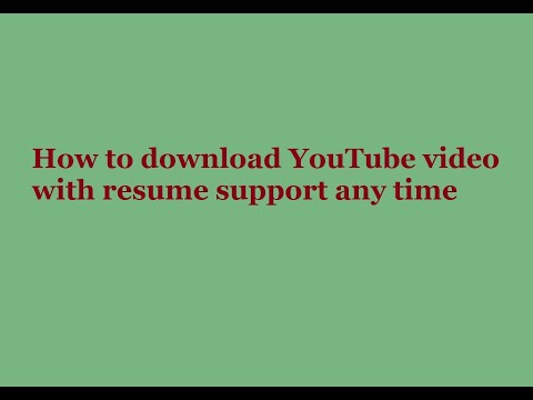 Resume supported youtube video downloader best creative writing editor service