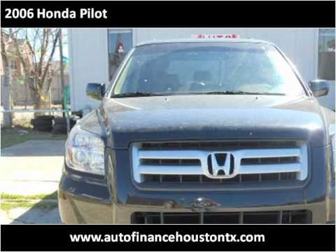 2006 Honda Pilot Used Cars Houston,TX Auto Finance