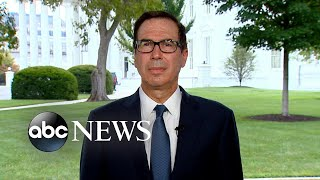We 'obviously' need to support workers, economy: Mnuchin | ABC News