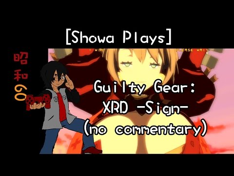 Showa Plays Episode 10: Guilty Gear: Bedman vs the World (No Commentary)
