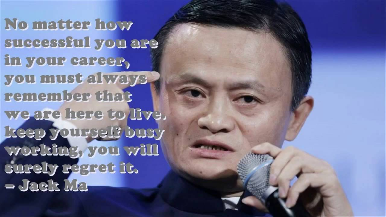 Top 20 Best Jack Ma Quotes To Be Successful In Business Youtube