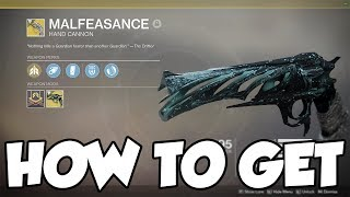 How to get Malfeasance - How to get the Quest and Complete it [Destiny 2]