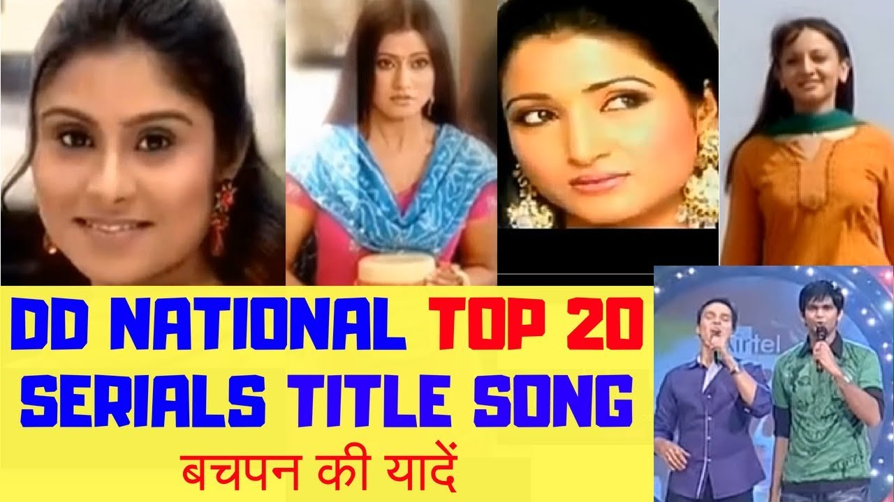 Download DD National Top 20 Serials Title Songs   Our Childhood Memories