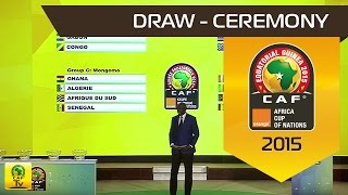 DRAW Ceremony : Orange Africa Cup of Nations, EQUATORIAL GUINEA 2015