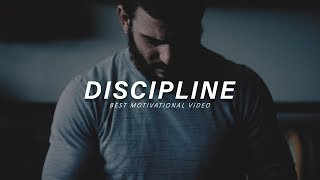 DISCIPLINE - Best Motivational Video