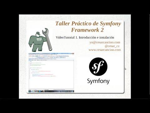 VideoTutorial 1 Taller Práctico de Symfony Framework 2. Introducción e instalación