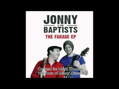 JONNY & THE BAPTISTS - FARAGE