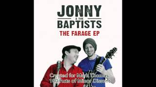 JONNY & THE BAPTISTS - FARAGE