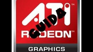 [GUIDA] Installazione Driver Ati Radeon compatibili per Windows 7-8