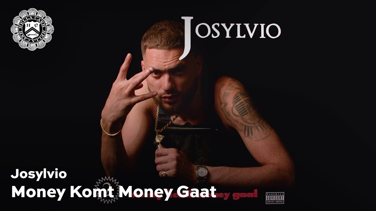 Josylvio - Money Komt, Money Gaat (prod. Jack $hirak) #1