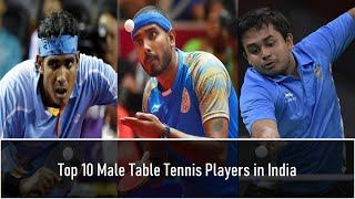 Top 10 Male Table Tennis Players in India