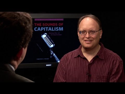 Timothy Taylor Sounds of Capitalism