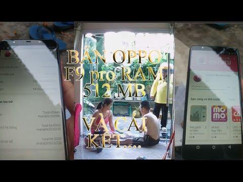 FAKE OPPO - Bán Điện thoại Oppo F9 Nhái và cái kết....