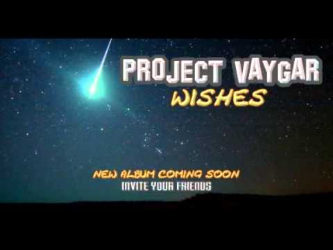 Project Vaygar - Wishes