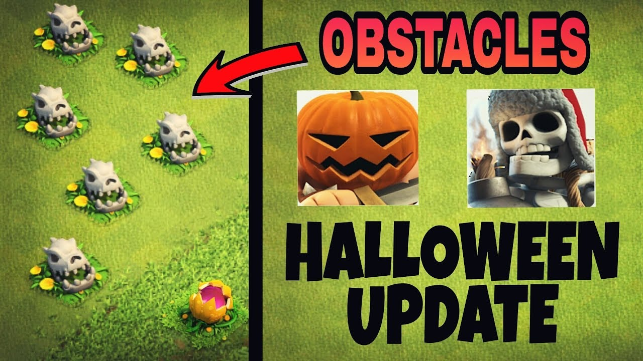 COC HALLOWEEN UPDATE 2017 | NEW HALLOWEEN OBSTACLES TROOPS AND ...