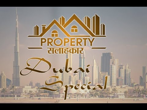 Real Estate Opportunities in Dubai | Property सलाहकार- Best Advice on Property| #LivingIndiaNews