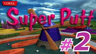 Corel Super Putt - Walkthrough Part 2 - [Classic]