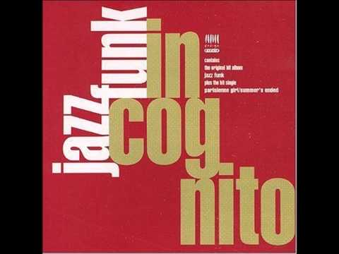 Jazz Funk (Full Album) - Incognito