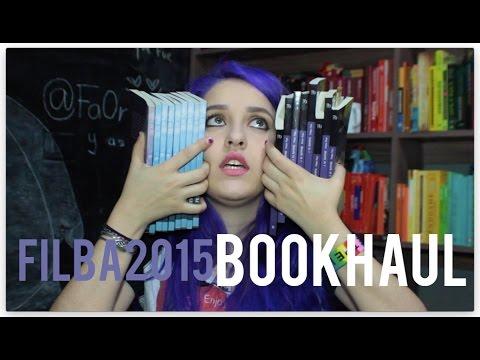 Bookhaul: FILBA 2015 | LasPalabrasDeFa