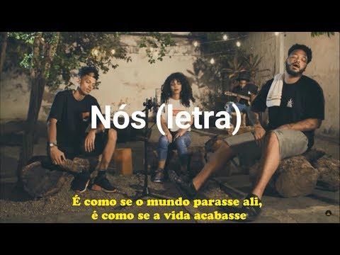 NÓS - Kayuá / Tiago Mac / Maria  (Letra)