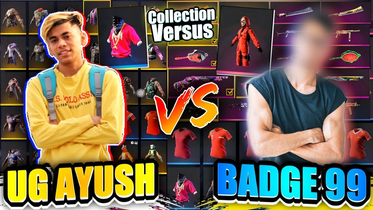 Badge 99 vs UG Ayush Biggest Collection War🤯🔥औकात की बात But Funny🤣!!