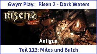 Risen 2 Teil 113: Miles und Butch - Let's Play