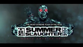 THE SUMMER SLAUGHTER TOUR - 2013 Trailer