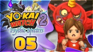 Yo-kai Watch 2 Psychic Specters Gameplay 100% Walkthrough Episode 5...