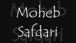 """Moheb Safdari """"Chashmeh Bah Kheyal"""""""