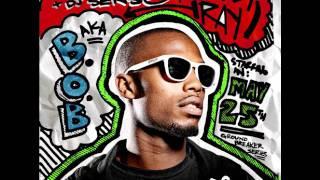 B.o.B - Don't Feel So Good [Prod. by B.o.B]
