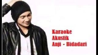 karaoke Anji Bidadari Tak bersayap versi Akustik Gitar Mp3
