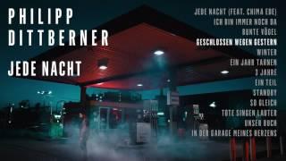 "Philipp Dittberner ""Jede Nacht"" Album Player - Geschlossen Wegen Gestern"
