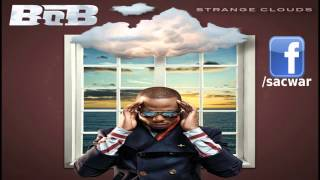 B.o.B - Strange Coulds (Full Album Stream) [iTunes / Amazon MP3 Quality]