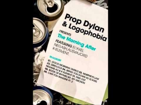 Prop Dylan - Good Morning (Intro)
