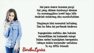 Prilly Latuconsina - To My Little Friends LIRIK (Soundtrack Danur 2 Maddah)