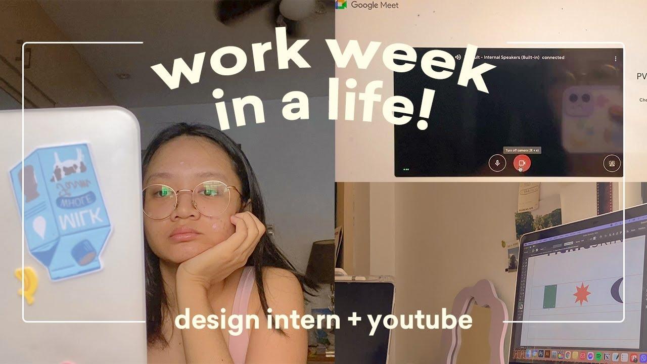 🎨👩💻 work week in my life (design intern + youtube duties!)