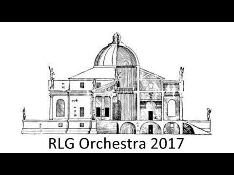 RLG Orchestra 2017 --- Carl Jenkins: Palladio