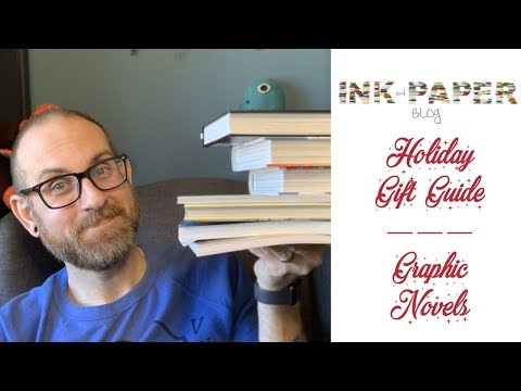 Holiday Gift Guide #3 : Graphic Novel Readers