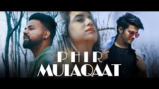 PHIR MULAQAT HOGI KABHI ( COVER) ll Ashish chamoli || Tarun pawri || Valentines special