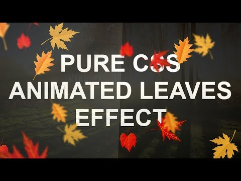 Pure CSS Leaves Animation Effects - Latest Html And CSS Animation Effect Tutorial