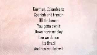 Shakira - La La La (Brazil 2014) Lyrics