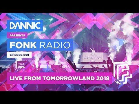 DANNIC Presents: Fonk Radio | FNKR099 LIVE at TOMORROWLAND 2018