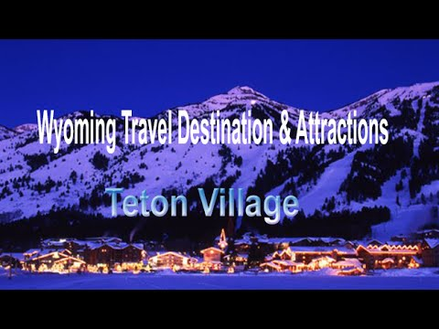wyoming tourism video |Teton Village Tourism | Visit Teton Village Show