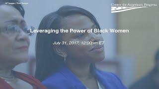 Leveraging the Power of Black Women