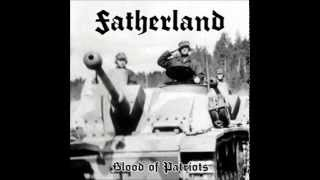 Fatherland - Blood of Patriots (FULL EP 2015)