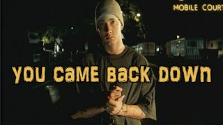 Eminem - You Came Back Down [New Song 2011] [HQ]