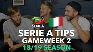 Serie A Tips - Gameweek 2 - 2018/2019