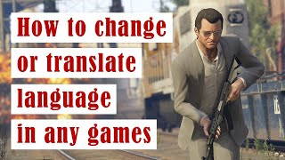 Translate any game with Google Translate apps