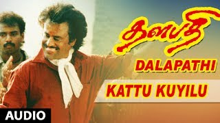 Thalapathi Movie Songs | Kattu Kuyilu Song | Rajanikanth,Mammootty, Shobana | Ilayaraja | Maniratnam