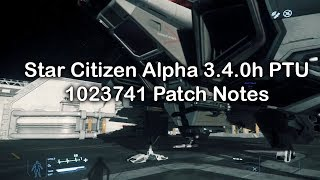 Star Citizen Alpha 3.4.0h PTU.1023741 Patch Notes